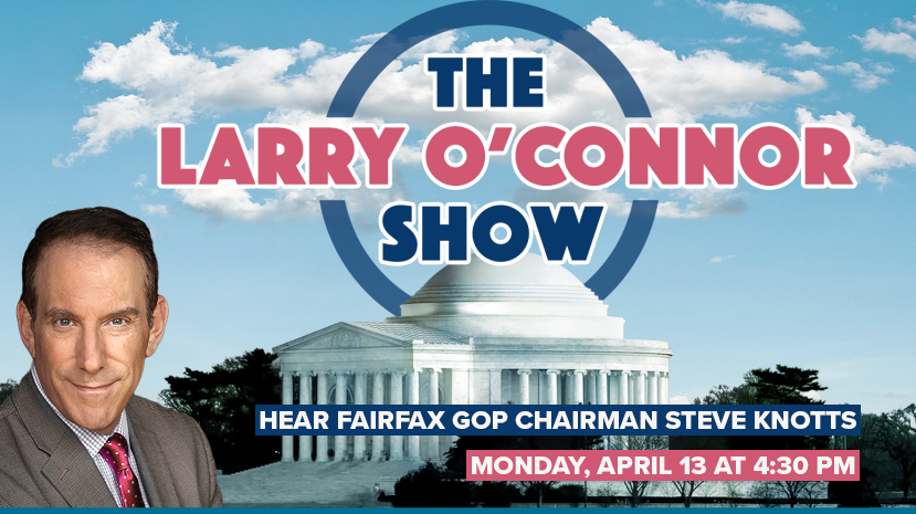 Live Radio Interview: Fairfax GOP Chairman Steve Knotts on WMAL