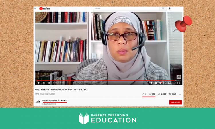 """On Friday, Aug. 27, 2021, the Virginia Department ofEducation posted a webinar in which a speaker trains teachers not to discuss Islamic extremism or """"American exceptionalism"""" while teaching about the 9/11 attacks, guiding them instead to focus on """"anti-Muslim racism."""" Parents in Virginia shared the video with Parents Defending Education, expressing deep concern about the revision of historical facts in the lesson guidelines and the insensitivity of the speaker and the state agency to the trauma and facts of the 9/11 attacks."""
